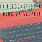 Blogger Recognition Awards – 15 blog da scoprire!