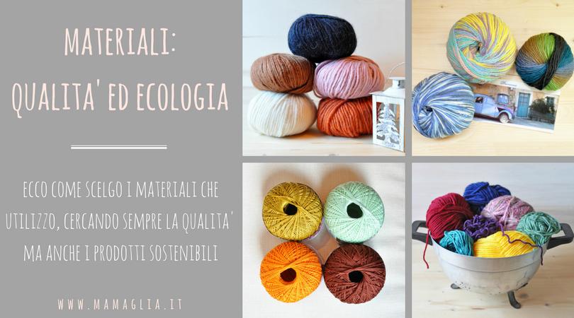 materiali ecologici ed ecosostenibili la scelta di mamaglia