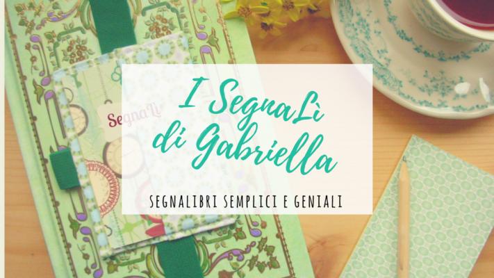 Segnalì di Gabriella