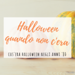 Cos'era Halloween negli anni '80?