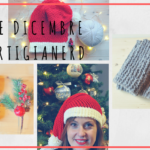 Artigianerd Cap. 6 – Lavoro da casa ed è Natale: che ne sarà di me?