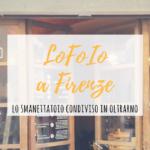 LoFoIo a Firenze: smanettatoio condiviso