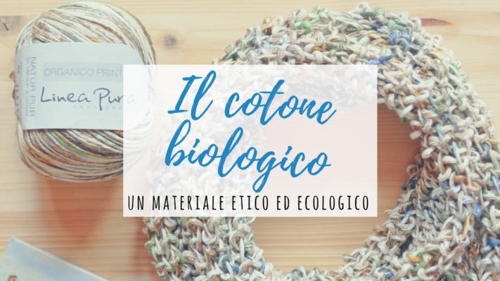 il cotone biologico