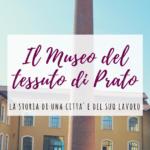 Il Museo del Tessuto di Prato