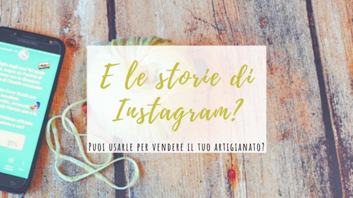 Vendere l'artigianato con le storie di Instagram (1)