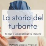 Il turbante – La storia